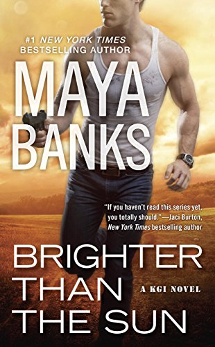 Brighter Then The Sun - Maya Banks