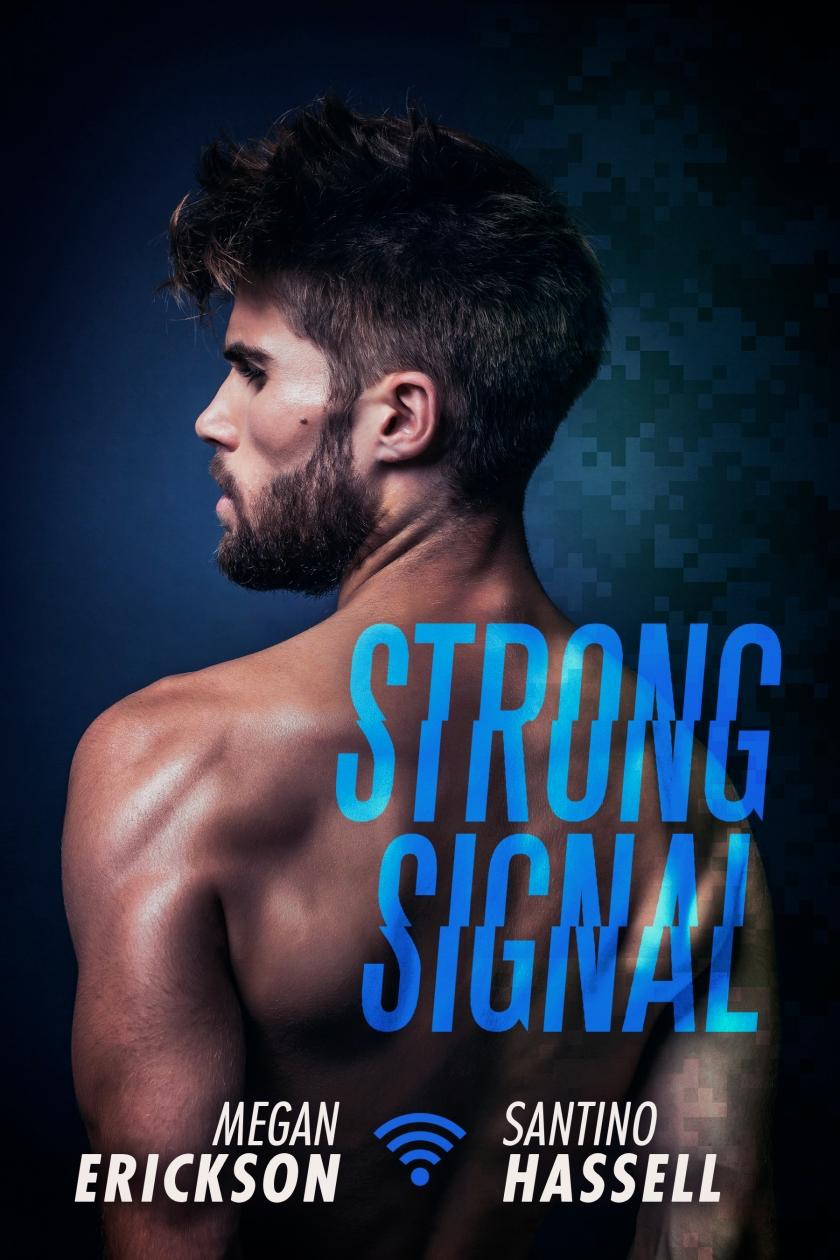 Strong Signal - Megan Erickson & Santino Hassall